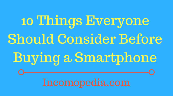 Things to consider while buying phone