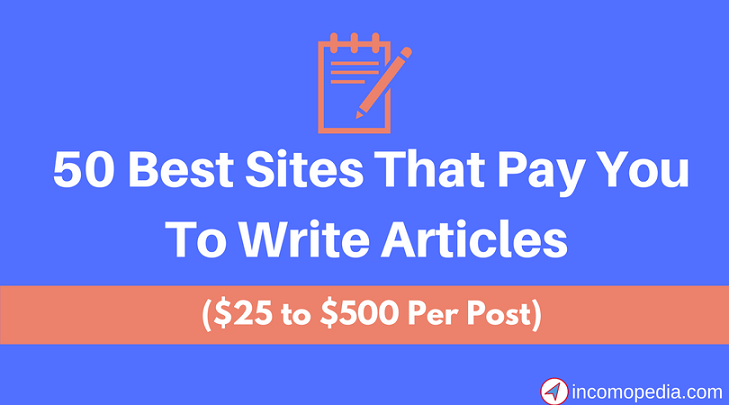 Best Sites That Pay You To Write Articles