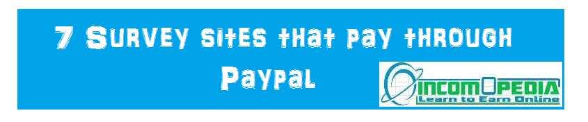 Paid survey sites that pay with paypal
